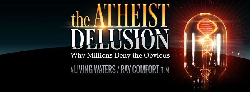 "TheAtheistDelusion facebook coverimage - Ray Comfort's Powerful Film, ""The Atheist Delusion"""